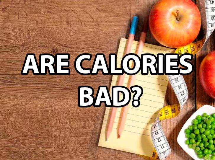 Are Calories Bad For You